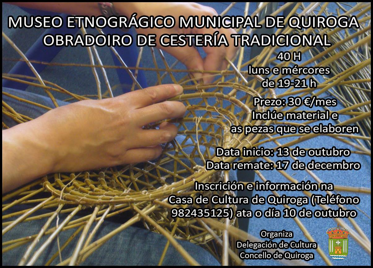 Obradoiro de cestería tradicional, Museo Etnográfico Municipal de Quiroga