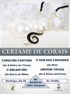 Certame de Corais en Trives