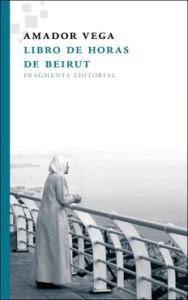 Libro-de-horas-de-Beirut-de-Amador-Vega-188x300
