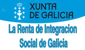 la-renta-de-integracic3b3n-social-de-galicia