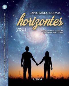 Explorando nuevos horizontes (M. Garrido y Claudia M. Moctezuma)