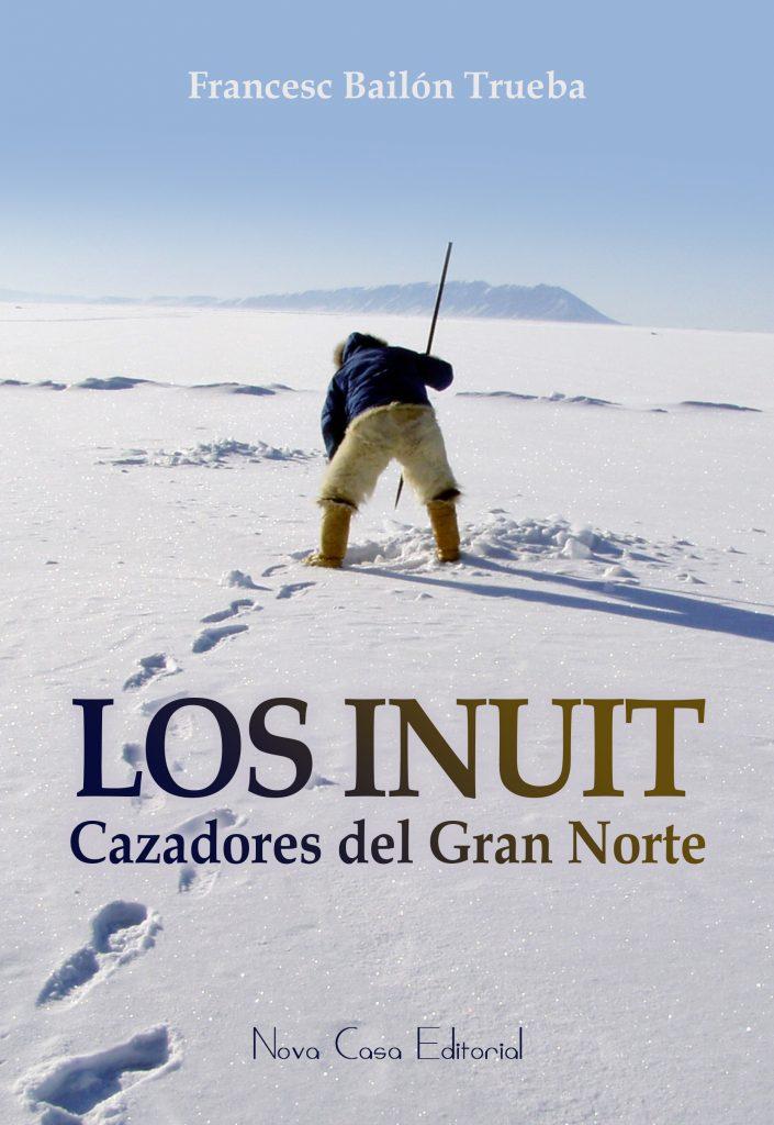 los-inuit-cazadores-del-gran-norte